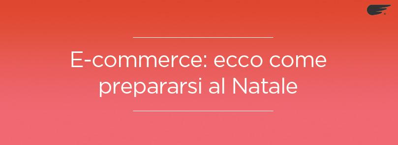 e-commerce prepararsi al natale