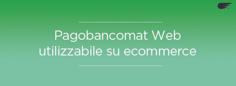 pagobancomat web arricchisce gli ecommerce